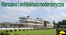Warszawa i architektura modernistyczna [WYKŁAD]